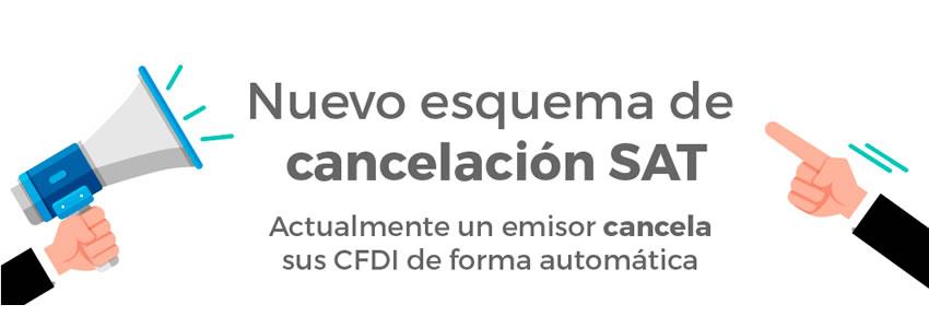 ¿Cómo aplica el nuevo esquema de cancelación del SAT?