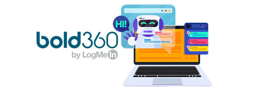Comienza a trabajar en equipo Chatbot y tú: Bold 360