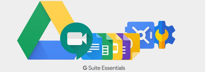 Herramientas digitales para nuestras necesidades: G Suite Essentials